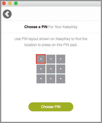 Choose a PIN on KeepKey